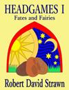 Headgames I Fates and Fairies