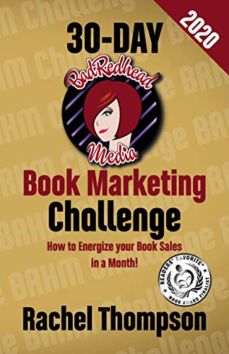 The BadRedhead Media 30-Day Book Marketing Challenge