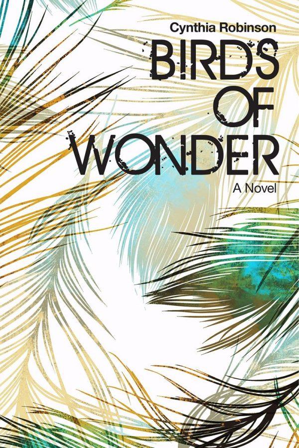 Book Feature: BIRDS OF WONDER by Cynthia Robinson