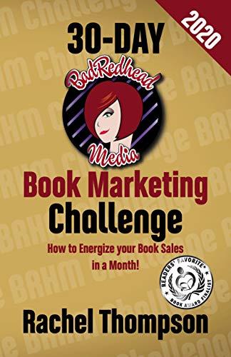 The BadRedhead Media 30-Day Book Marketing Challenge