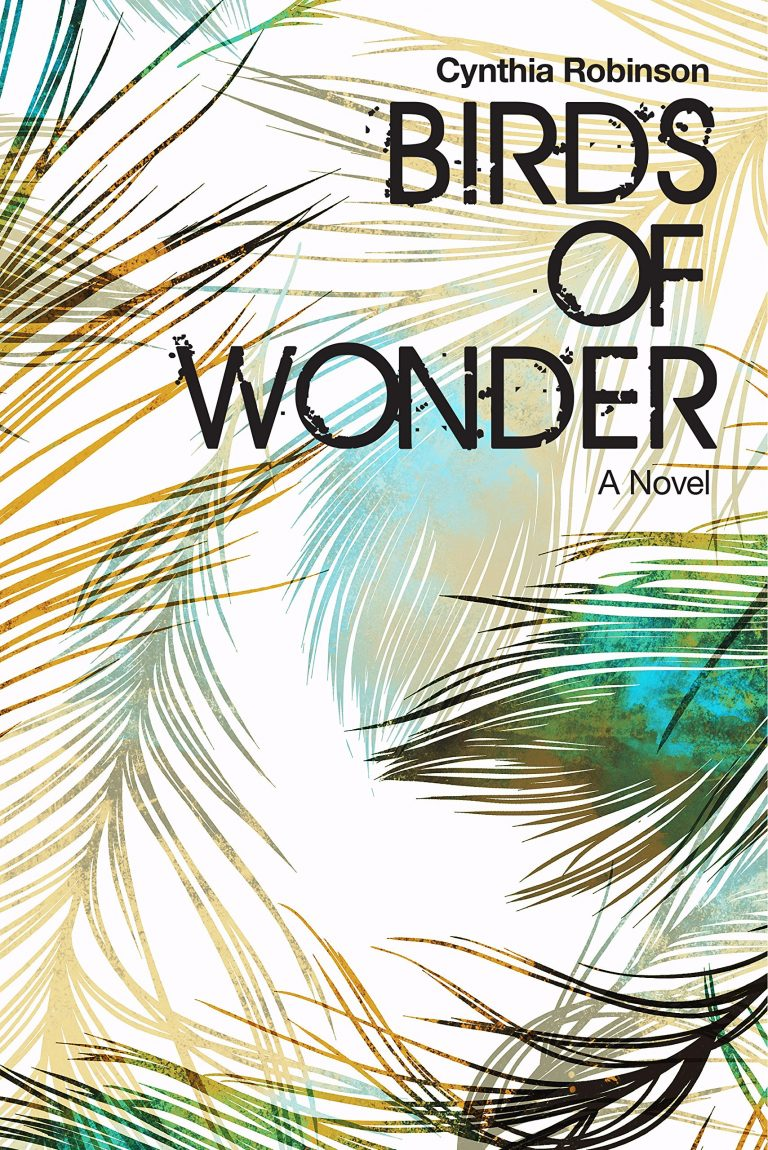 Book Feature: BIRDS OF WONDER by Cynthia Robinson