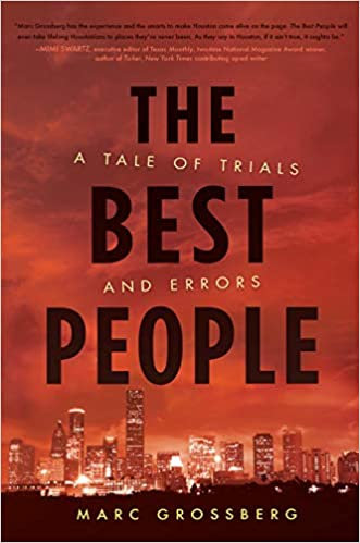 The Best People: A Tale of Trials and Errors by Marc Grossberg