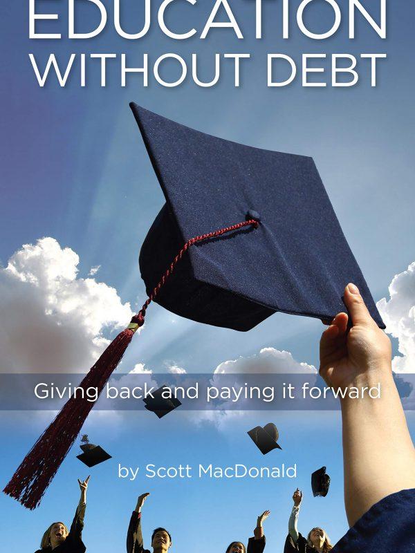 Education without Debt, Scott MacDonald, preorder, nonfiction, @indiebookpromos