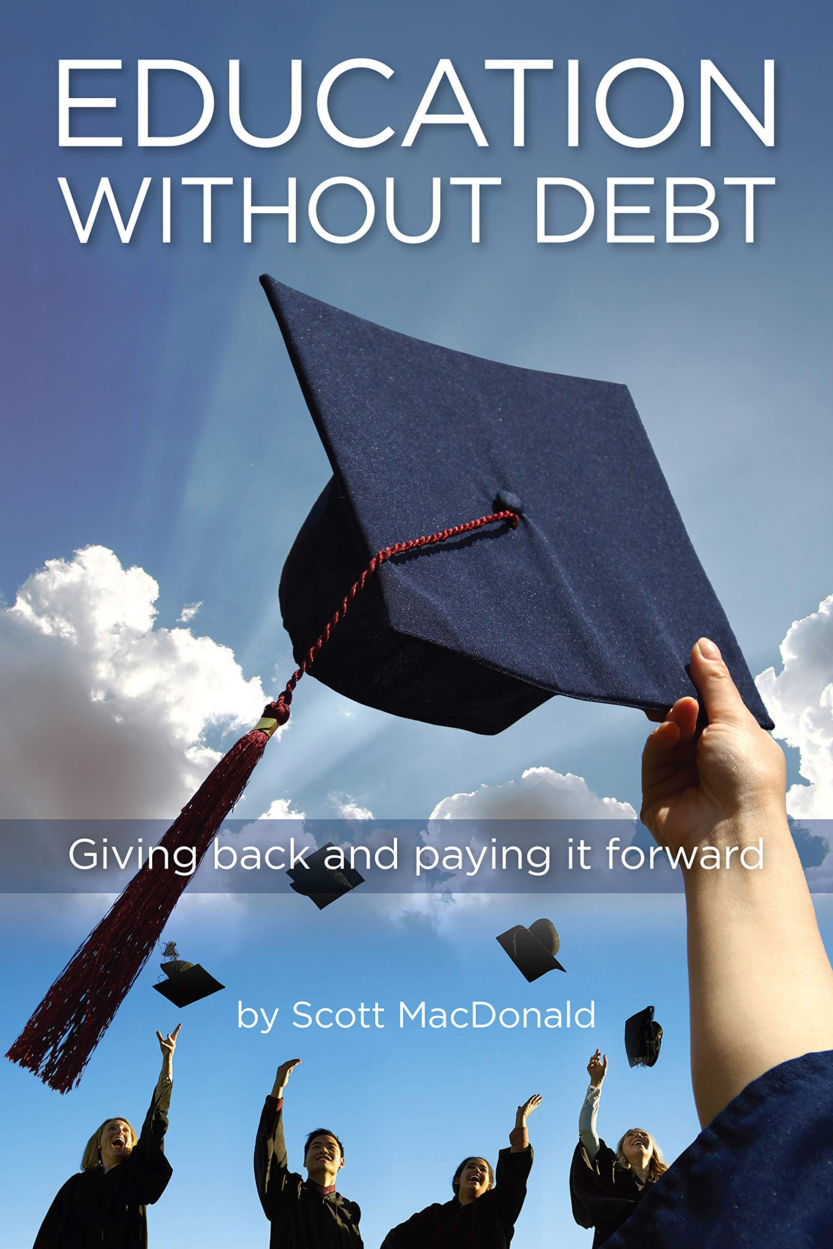 Education without Debt, Scott MacDonald, preorder, nonfiction, @indiebookpromos